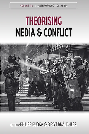 Theorising Media and Conflict (2020, Berghahn)